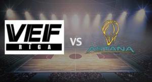 Прогноз и ставка на игру ВЭФ – Астана 18/03/2017